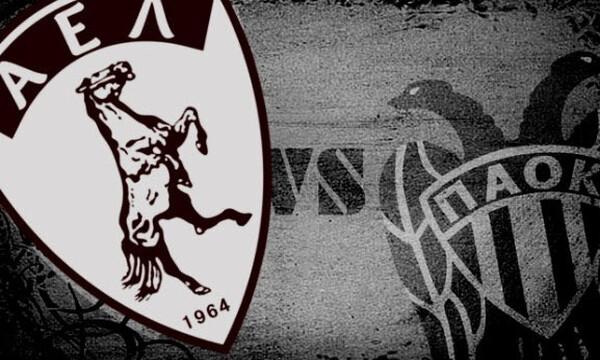 LIVE: ΑΕΛ-ΠΑΟΚ 1-1 (τελικό)
