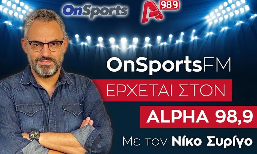 OnsportsFM: Με Άννα Κορακάκη και πολλές εκπλήξεις