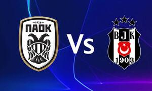 ΠΑΟΚ – Μπεσίκτας: Ορίστηκε από την UEFA η ημέρα και η ώρα του αγώνα