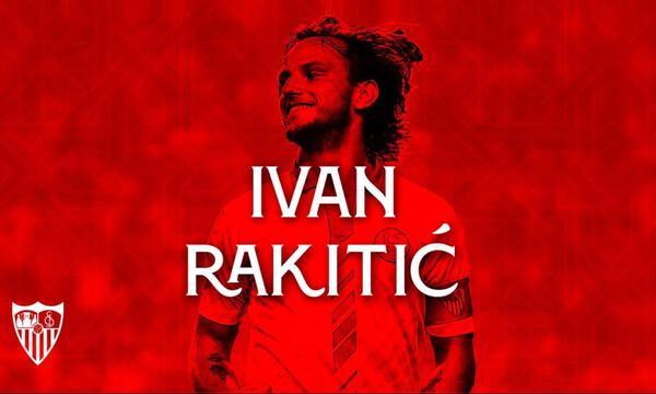 Η μεγάλη επιστροφή: Επίσημα στη Σεβίλλη ο Ράκιτιτς!