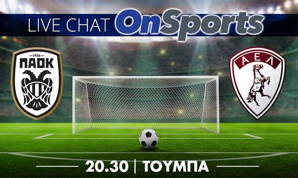 Live Chat ΠΑΟΚ-ΑΕΛ 1-0