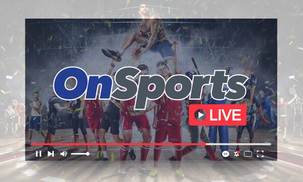 OnSports LIVE με Τάσο Νικολογιάννη και Γιάννη Κουβόπουλο
