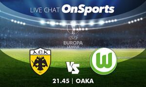 Live Chat ΑΕΚ - Βόλφσμπουργκ 2-1 (Τελικό)