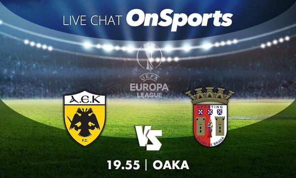 Live Chat ΑΕΚ-Μπράγκα 2-4 (τελικό)