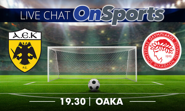 Live Chat ΑΕΚ-Ολυμπιακός 1-1 - Το «τρίτο» ημίχρονο του ντέρμπι