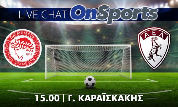 Live Chat Ολυμπιακός - ΑΕΛ 5-1 (τελικό)