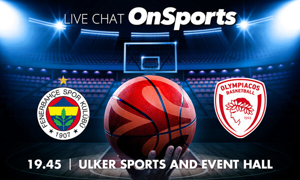 Live Chat Φενέρμπαχτσε-Ολυμπιακός 84-77 (ΤΕΛΙΚΟ)
