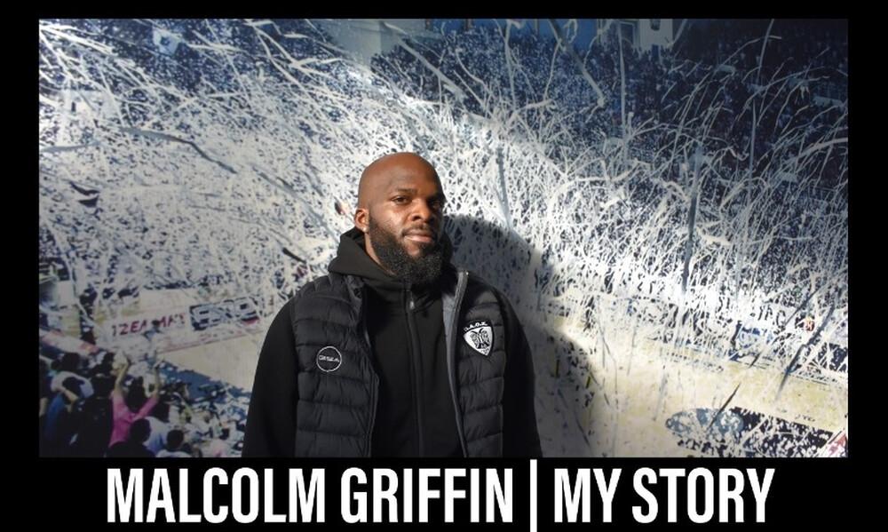 ΠΑΟΚ: Μάλκολμ Γκρίφιν, η ιστορία μου...