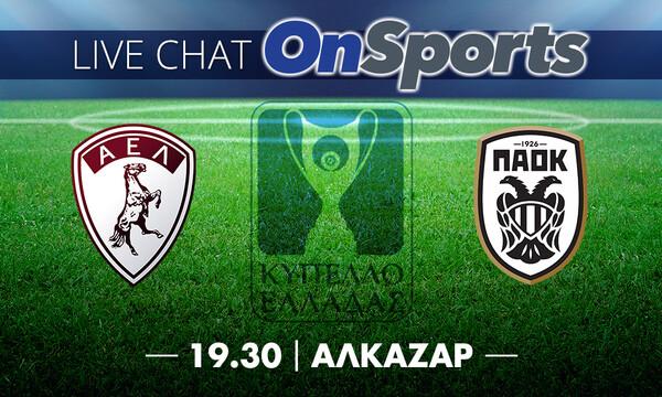 Live Chat ΑΕΛ-ΠΑΟΚ 1-2 (τελικό)