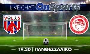 Live Chat ΝΠΣ Βόλος - Ολυμπιακός