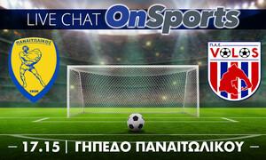 Live Chat Παναιτωλικός-ΝΠΣ Βόλος 0-0