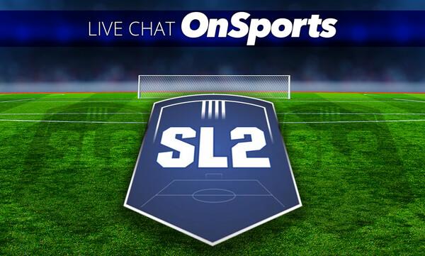 Live Chat η Super League 2 - 15η αγωνιστική
