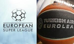 European Super League και μπάσκετ - Το «έγκλημα» επαναλαμβάνεται