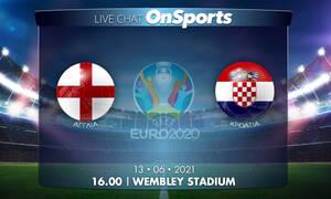 Euro 2020 - Live Chat: Αγγλία - Κροατία 0-0