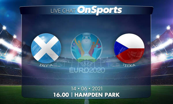 Euro 2020 - Live Chat: Σκωτία-Τσεχία 0-2 (Τελικό)