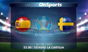 Euro 2020 - Live Chat: Ισπανία-Σουηδία 0-0 (Τελικό)