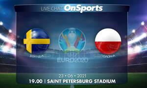Euro 2020 - Live Chat: Σουηδία-Πολωνία 2-2