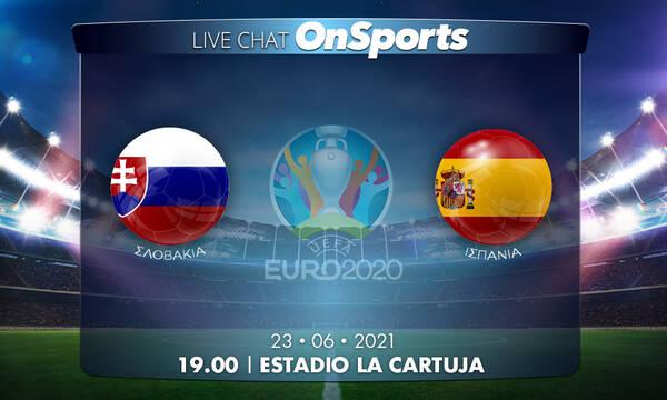 Euro 2020 - Live Chat: Σλοβακία-Ισπανία 0-5 (τελικό)