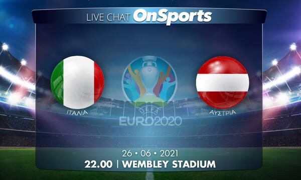 Euro 2020 - Live Chat: Ιταλία-Αυστρία 2-1 (τελικό)