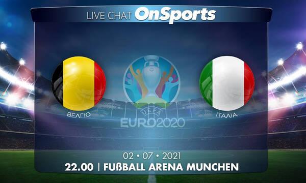Euro 2020 - Live Chat: Βέλγιο-Ιταλία 1-2 (Τελικό)