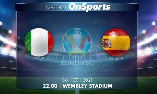 Euro 2020 - Live Chat: Ιταλία-Ισπανία 1-1 (Πέναλτι)