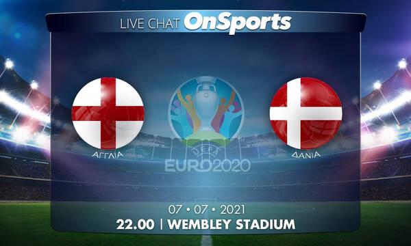 Euro 2020 – Live Chat: Αγγλία-Δανία 2-1 (ΤΕΛΙΚΟ)