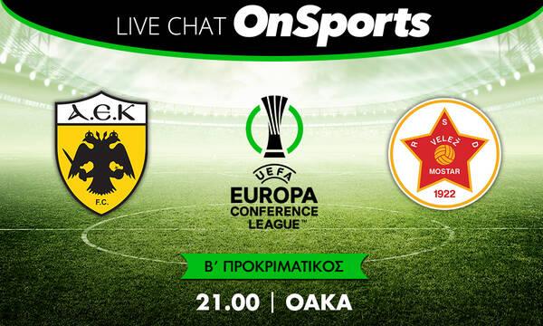 Live Chat ΑΕΚ - Βελέζ 1-0 (2-3 στα πέναλτι - τελικό)