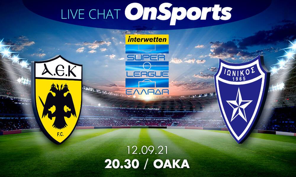 Live Chat ΑΕΚ-Ιωνικός 3-0 (Τελικό)