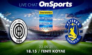 Live Chat ΟΦΗ-Αστέρας Τρίπολης 0-0