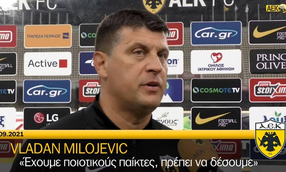 Μιλόγεβιτς: «Έχουμε ποιοτικούς παίκτες, πρέπει να δέσουμε» (video)