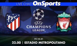Live Chat Ατλέτικο Μαδρίτης-Λίβερπουλ - Όλη η δράση της 3ης αγωνιστικής